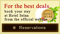 For the best deals, book your stay at Hotel Selan from the official website.